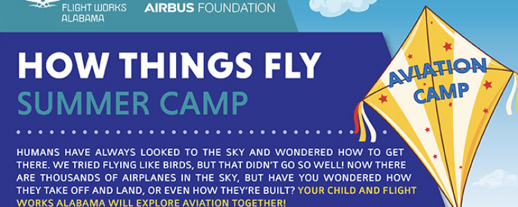 Join Flight Works Alabama for How Things Fly Summer Camp
